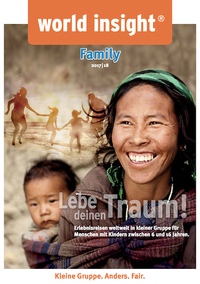 WORLD INSIGHT - WORLD INSIGHT Katalog - FAMILIENREISEN KATALOG - WORLD INSIGHT Katalog Family 2017/2018 bestellen
